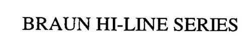BRAUN HI-LINE SERIES