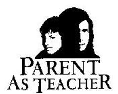 PARENT AS TEACHER