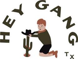 HEY GANG TX