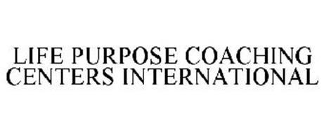 LIFE PURPOSE COACHING CENTERS INTERNATIONAL