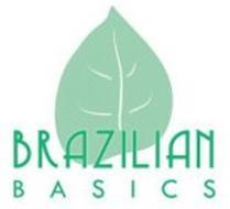 BRAZILIAN B A S I C S