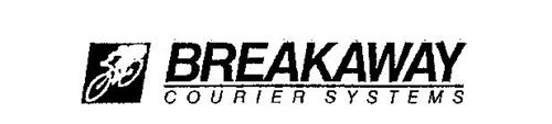 BREAKAWAY COURIER SYSTEMS Trademark of Breakaway Courier Corporation