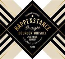 FOUNDER'S EDITION HAPPENSTANCE STRAIGHT BOURBON WHISKEY 45% ALC. BY VOL. 90 PROOF DOUBLE DISTILLED 750ML