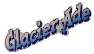 GLACIER ADE