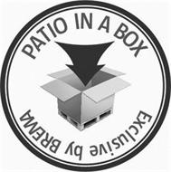 PATIO IN A BOX EXCLUSIVELY BY BREMA