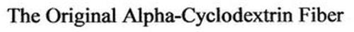 THE ORIGINAL ALPHA-CYCLODEXTRIN FIBER