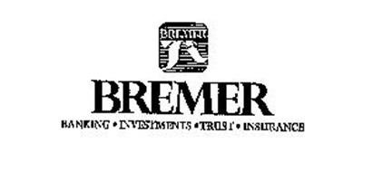 BREMER BREMER BANKING INVESTMENTS TRUST INSURANCE