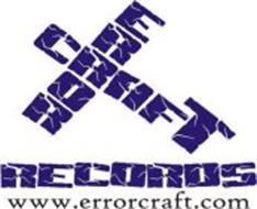 ERROR CRAFT ERRORCRAFT RECORDS, USA WWW.ERRORCRAFT.COM