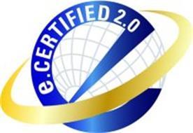 E.CERTIFIED 2.0