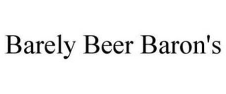 BARELY BEER BARON'S