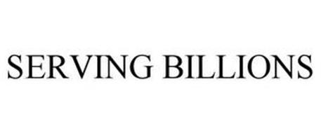 SERVING BILLIONS