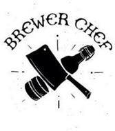 BREWER CHEF