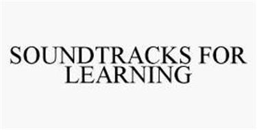 SOUNDTRACKS FOR LEARNING