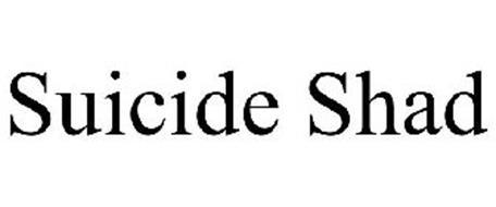 SUICIDE SHAD
