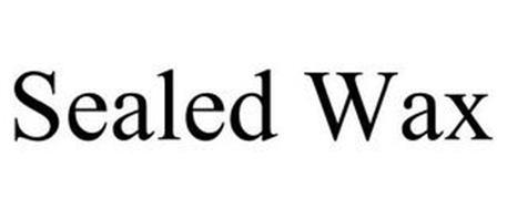 SEALED WAX