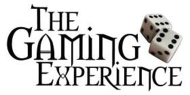 THE GAMING EXPERIENCE