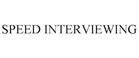 SPEED INTERVIEWING