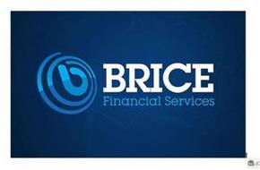 B BRICE FINANCIAL SERVICES