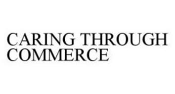 CARING THROUGH COMMERCE