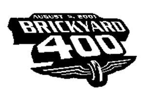 AUGUST 5, 2001 BRICKYARD 400