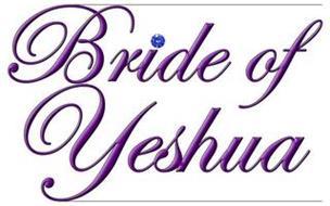 BRIDE OF YESHUA