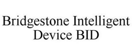 BRIDGESTONE INTELLIGENT DEVICE BID