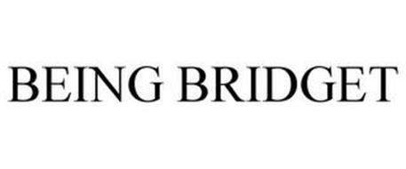 BEING BRIDGET