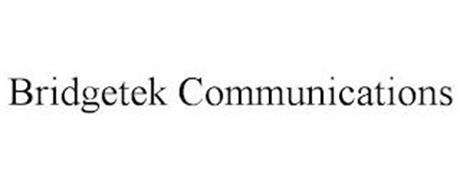 BRIDGETEK COMMUNICATIONS
