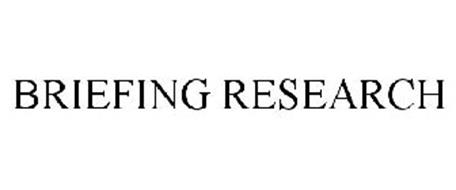 BRIEFING RESEARCH
