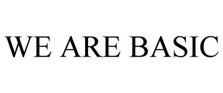 WE ARE BASIC