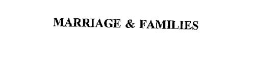 MARRIAGE & FAMILIES