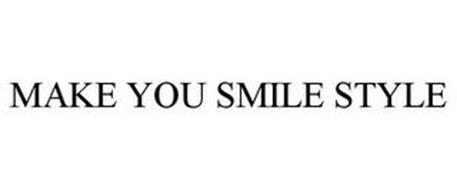 MAKE YOU SMILE STYLE