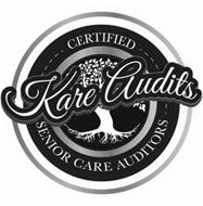 KAREAUDITS, CERTIFIED SENIOR CARE AUDITORS
