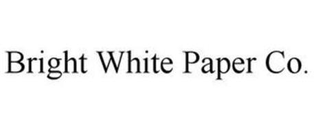 BRIGHT WHITE PAPER CO.