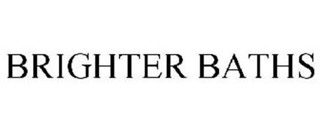 BRIGHTER BATHS