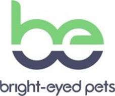 BE BRIGHT-EYED PETS