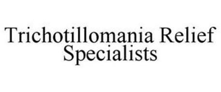 TRICHOTILLOMANIA RELIEF SPECIALISTS