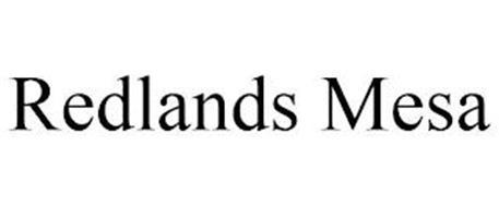 REDLANDS MESA