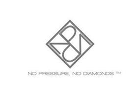 NPND NO PRESSURE, NO DIAMONDS