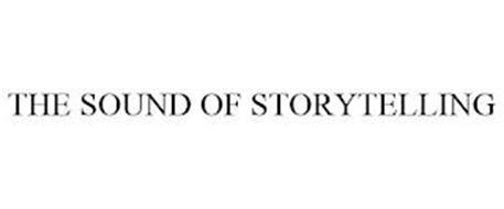 THE SOUND OF STORYTELLING