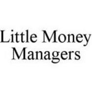 LITTLE MONEY MANAGERS