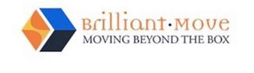 BRILLIANT · MOVE MOVING BEYOND THE BOX