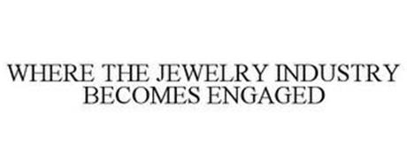 WHERE THE JEWELRY INDUSTRY BECOMES ENGAGED