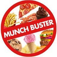 MUNCH BUSTER