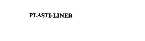 PLASTI-LINER
