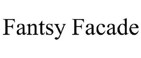 FANTSY FACADE