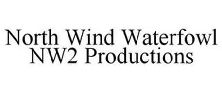NORTH WIND WATERFOWL NW2 PRODUCTIONS