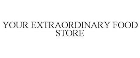 YOUR EXTRAORDINARY FOOD STORE
