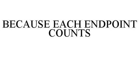 BECAUSE EACH ENDPOINT COUNTS