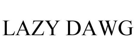 LAZY DAWG